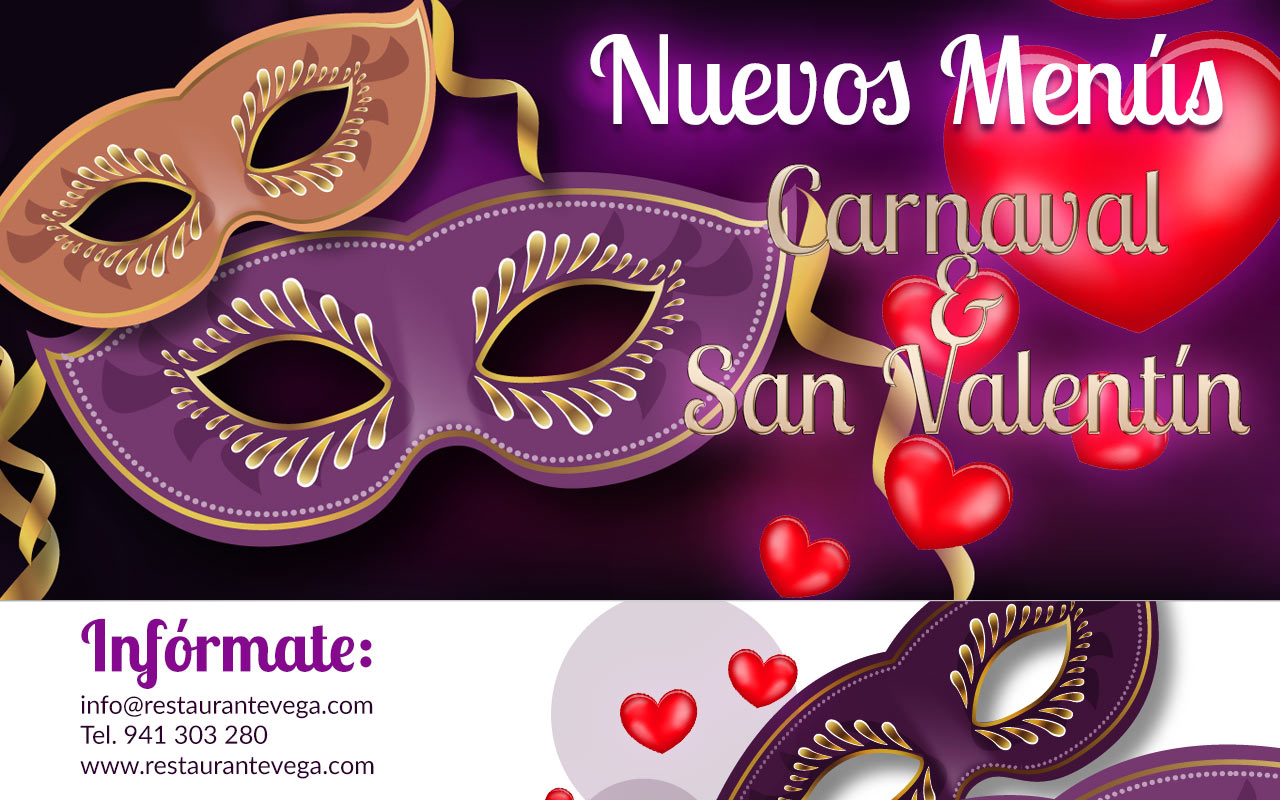 Nuevos menús para San Valentín y Carnavales. restaurante Vega-Haro.