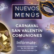 Menús-Restaurante Vega-Carnaval, San Valentín, comuniones